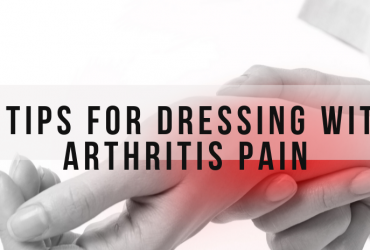 4 tips for dressing with arthritis pain